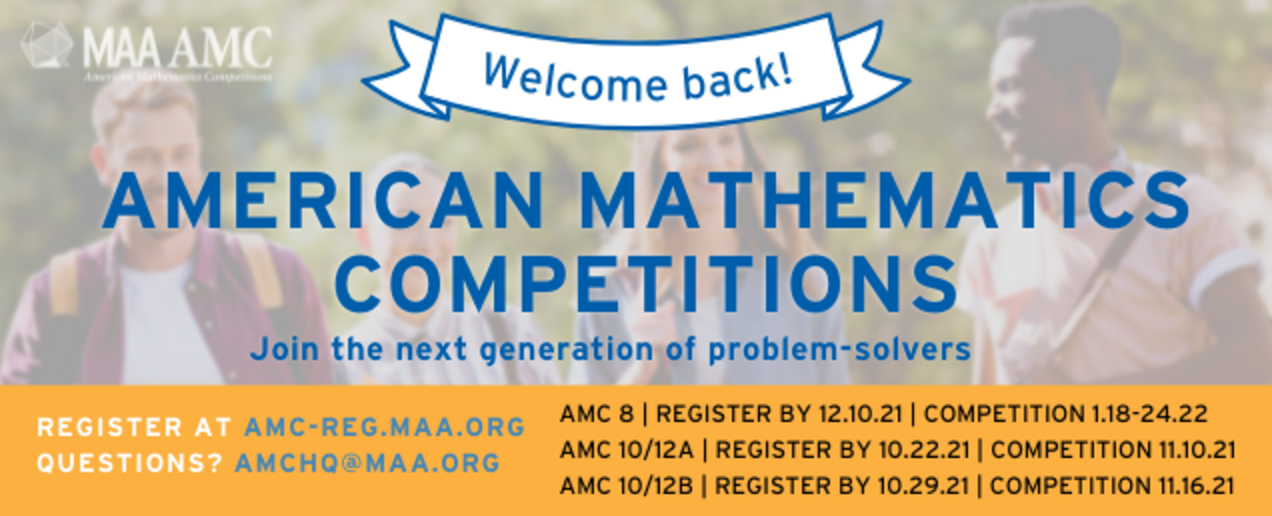 Welcome Back! American Mathematics Competitions, Join the Next Generation of Problem Solvers.