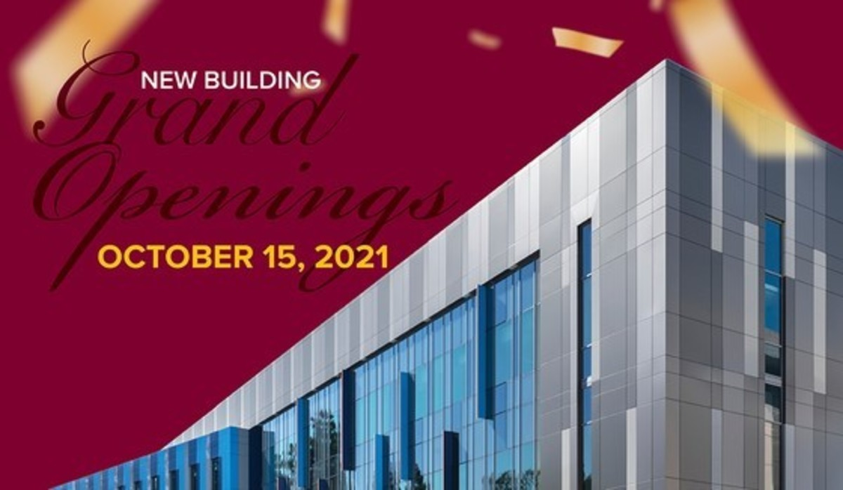 Grand Openings of new buildings on campus