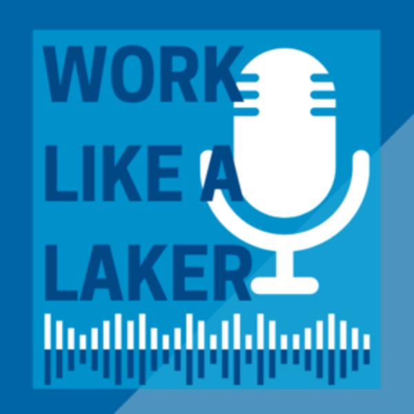 Work like a Laker podcast logo image