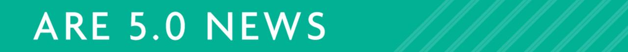 ARE 5.0 News