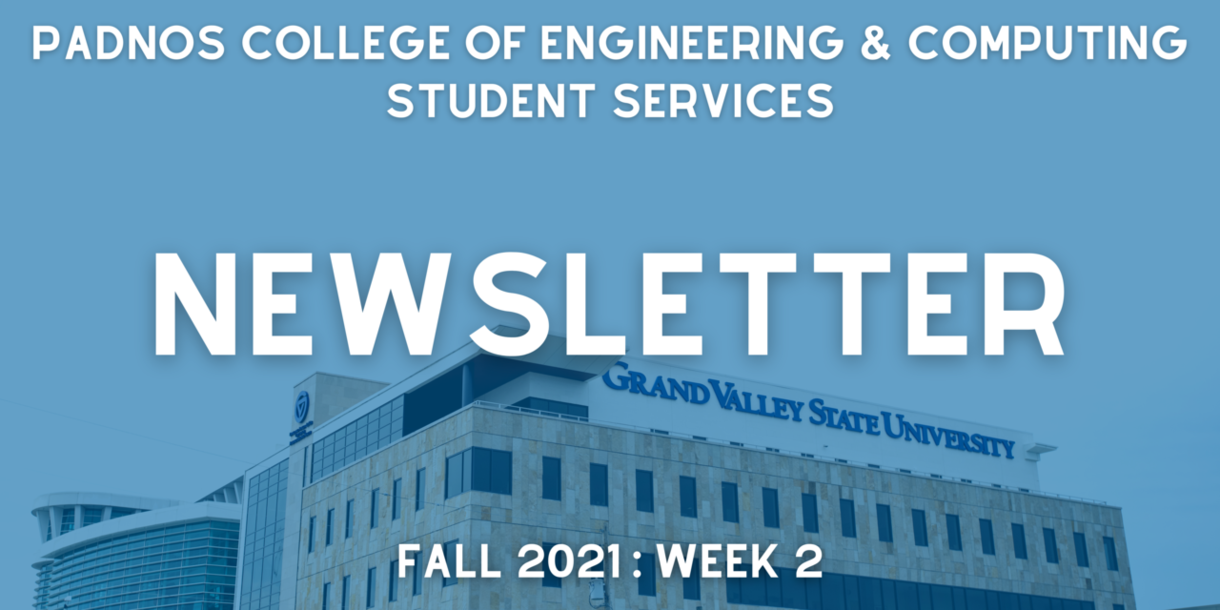 Image of the new DeVos Center for Interprofessional Health with text on it saying it's a newsletter for Week 2 of Fall 2021 for PCEC students