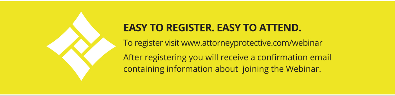 Attorney Protective Logo Easy to Register.  Easy to Attend