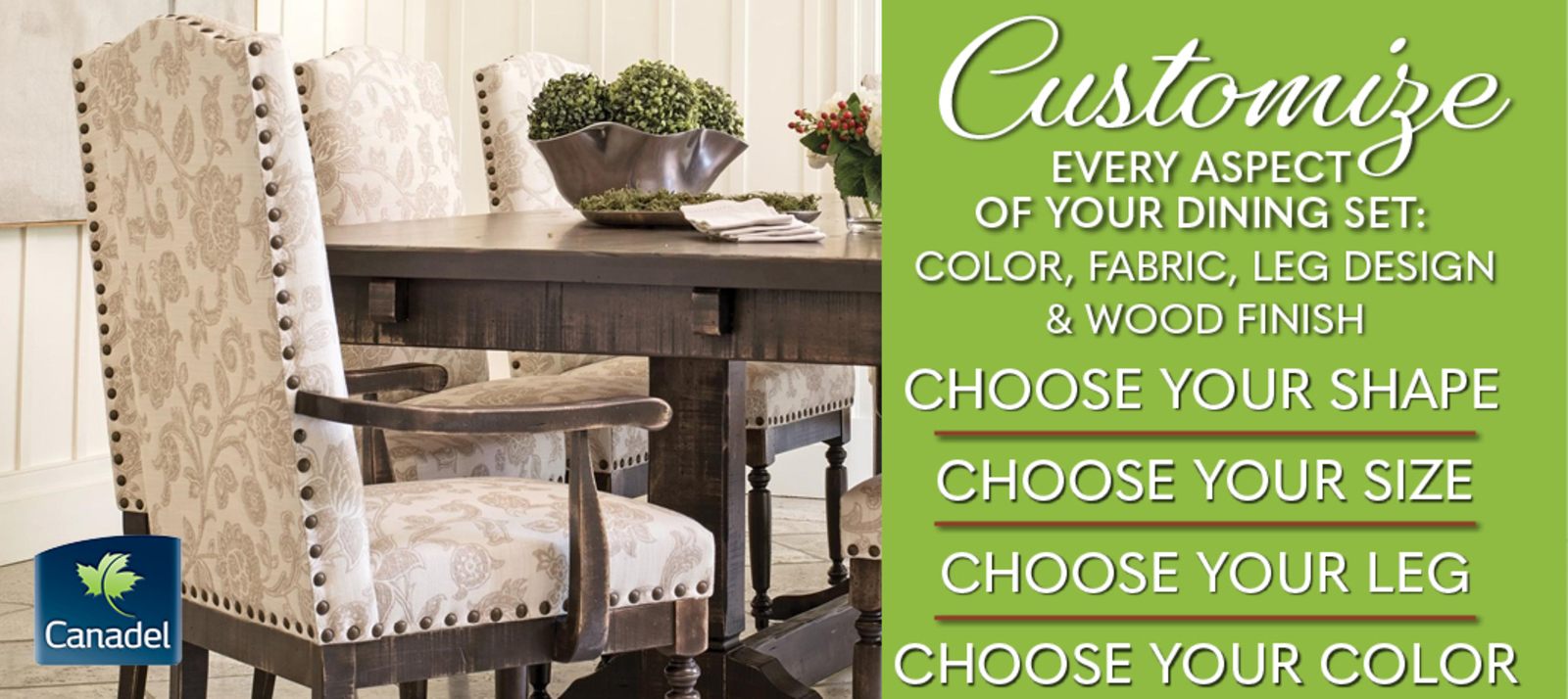 Canadel Customize Your Dining Set