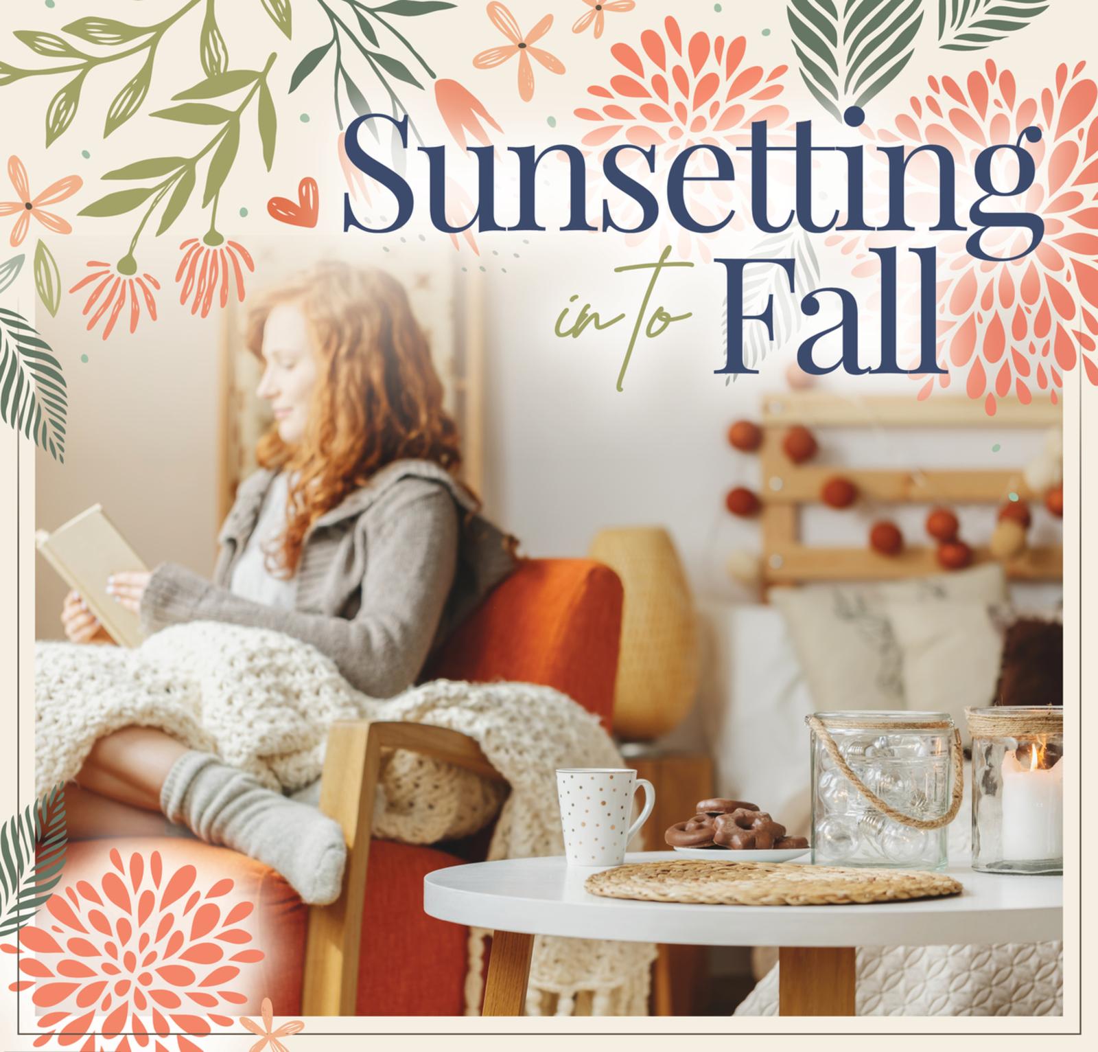 Sunsetting Into Fall