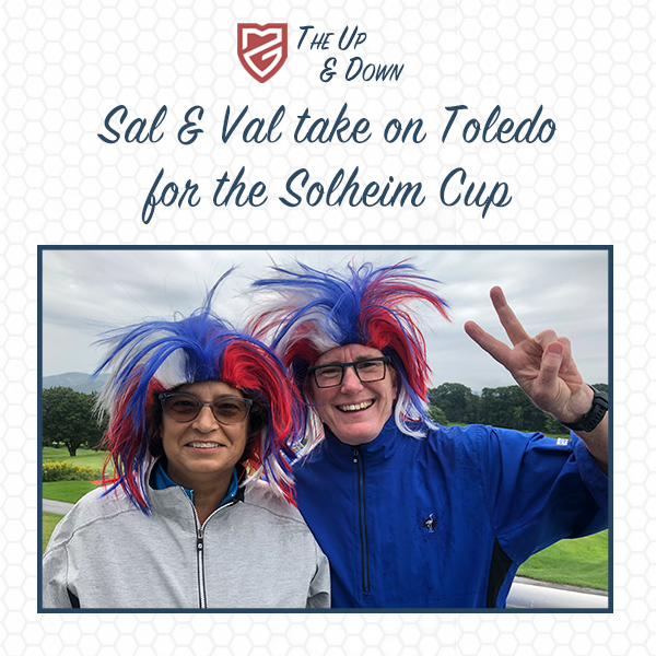 Sal and Val go to the Solheim Cup!