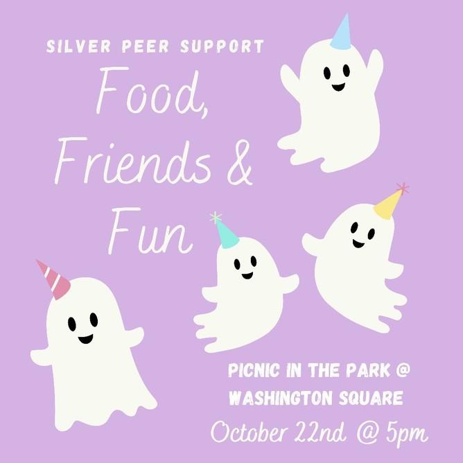 Silver Peer Support: Food, Friends & Fun Flyer