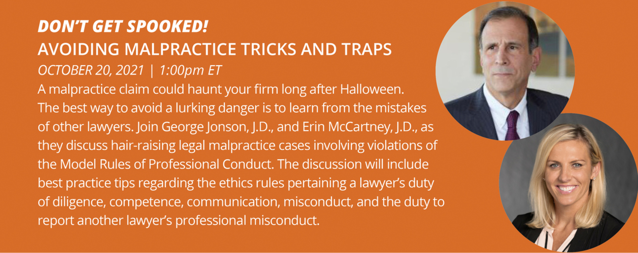 Don't Get Spooked! Avoiding Malrpactice Tricks & Traps
